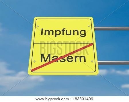 Health Concept Road Sign: Impfung und Masern Meaning Vaccination And The Measles In German Language 3d illustration