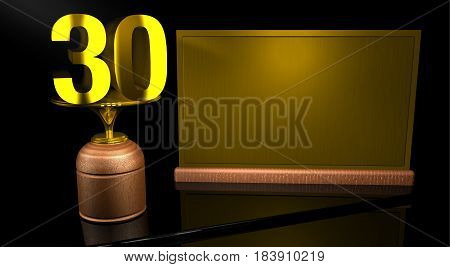 Rendering 3D Wooden trophy with number 30 in gold and golden plate with space to write on mirror table in black background. Commemorative Trophy number 30 for celebrating anniversaries or important dates