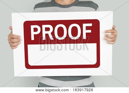 Proof Confirmation Evidence Fact True Validation