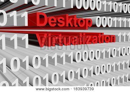 Desktop virtualization in the form of binary code, 3D illustration