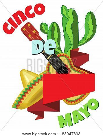 Sombrero and guitar are interwoven with a red banner. In the background is a cactus. Around the picture inscription Cinco de Mayo. Isolated image on a transparent background.