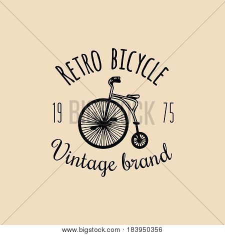 Vector vintage hipster bicycle logo. Retro velocipede emblem for card templates, store, company advertising poster, banner.