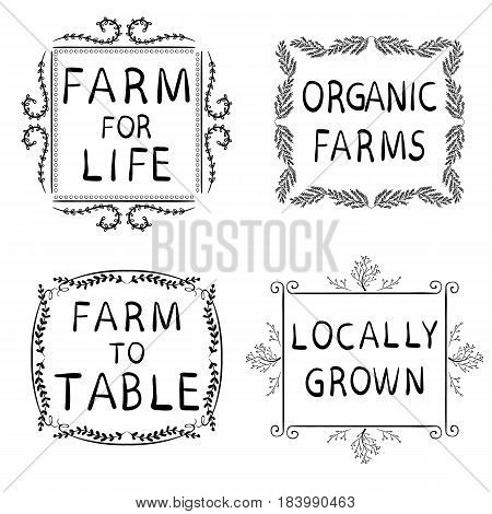 FARM FOR LIFE, ORGANIC FARMS, FARM TO TABLE, LOCALLY GROWN. Hand-drawn typographic elements isolated on white. Black frames. Farming icons on white background