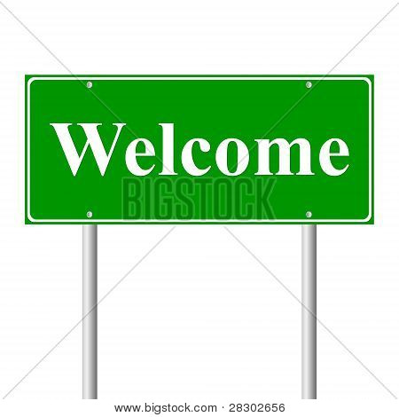 Welcome green road sign