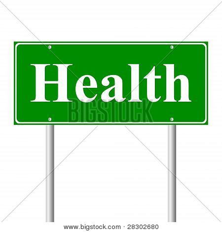 Health, concept green road sign