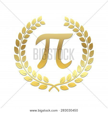 Golden Laurel Wreath With Pi Sign. Mathematical Constant, Irrational Complex Number, Greek Letter. A