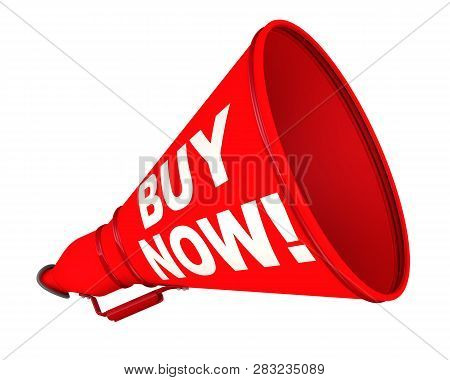 Buy Now! The Labeled Megaphone. Red Megaphone With White Text Buy Now! On A White Background. Isolat