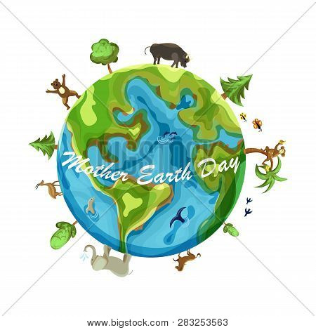 Mother Earth Day Cartoon Earth Illustration On White Background