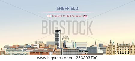 Vector Illustration Of Sheffield City Skyline On Colorful Gradient Beautiful Day Sky Background With