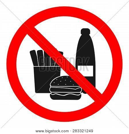 No Food, No Drinks Sign. Healthy Eating Symbol. Vector.