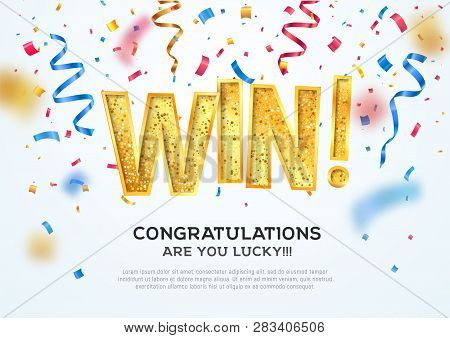 Celebration Of Win On Falling Down Confetti Background. Winning Vector Illustration. Golden Textured