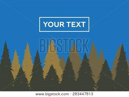 Wild Coniferous Forest Background. Coniferous Pine Forest Vector Illustration