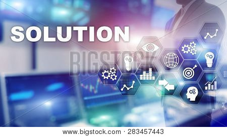 Business Solutions, Success And Strategy Concept. Structuring Virtual Diagram Of Business Process Wi