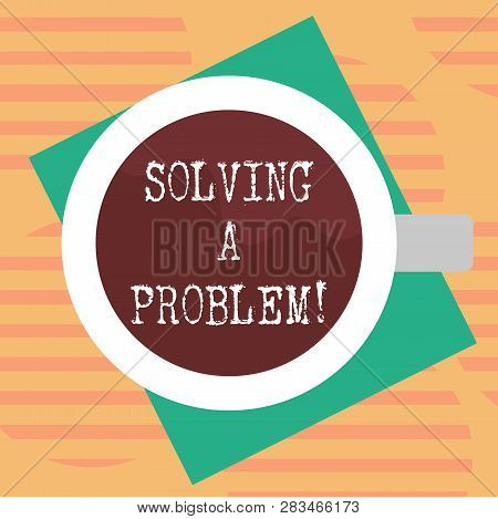 Word Writing Text Solving A Problem. Business Concept For Include Mathematical Or Systematic Operati