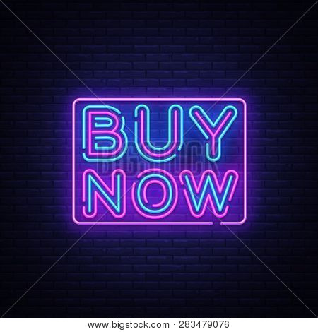 Buy Now Neon Text Vector Design Template. Buy Now Neon Sign, Light Banner Design Element Colorful Mo