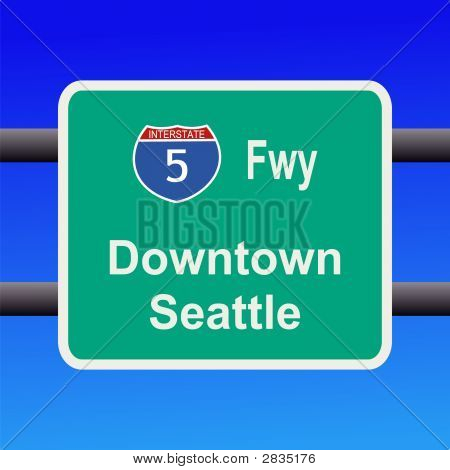 Interstate To Seattle Sign