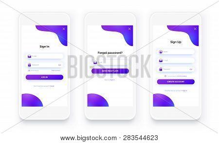 Mobile App Ui Kit. Sign Up Form, Sign In Page. Full Set. Login, Registration And Forgot Password Scr