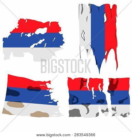 Set Of Four Flags, Illustration Of Torn Flags, Republika Srpska Flag, Vector Isolated On White Backg