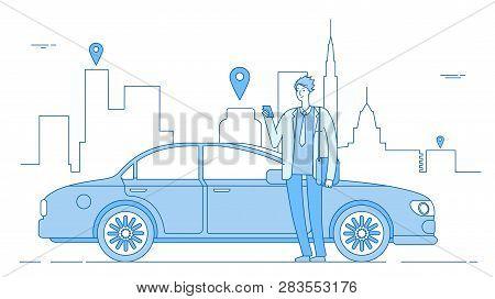 Car Sharing Concept. Car Rental Application Businessman With Smartphone At Car On City Street. Parki