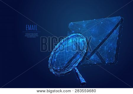 Magnifying And Email Symbol. Low Poly Wireframe Vector Illustration. Concept Of Mail Research. Techn