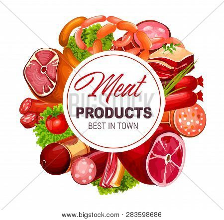 Sausages And Meat Products Poster. Vector Butchery Grocery Food Of Pork Bacon, Ham Or Pepperoni And