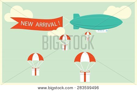 Retro Styled Airship With The Ribbon And Text New Arrival And Gifts For Potential Customers. Cool Se