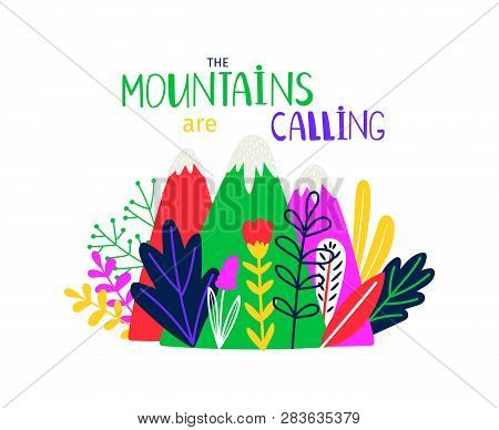 Abstract Colored Mountain. T-shirt Design Mountains Calling. Vector Print Mountain Calling, Summit T