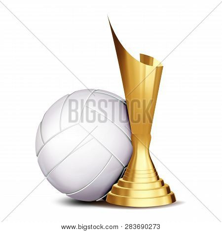 Volleyball Game Award Vector. Volleyball Ball, Golden Cup. Modern Tournament. Design Element For Spo