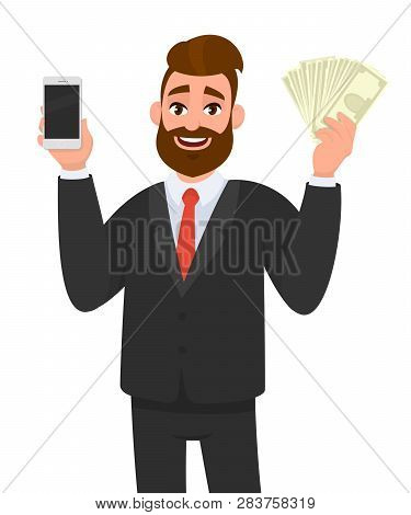 Young Business Man Holding Or Showing A Blank Screen Mobile Phone And Cash/money/bill/bank Notes In