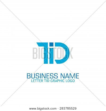 Initial Letter Td / Tid Graphic Logo Template, Logo For Company.