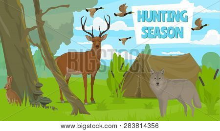 Hunting Season In Forest, Wild Animals. Vector Duck And Deer, Rabbit And Wolf, Camping Tent. Hunt Cl