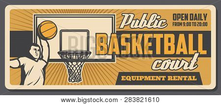 Basketball Court, Basket And Ball With Jumping Player. Vector Sporting Items Or Equipment. Champions