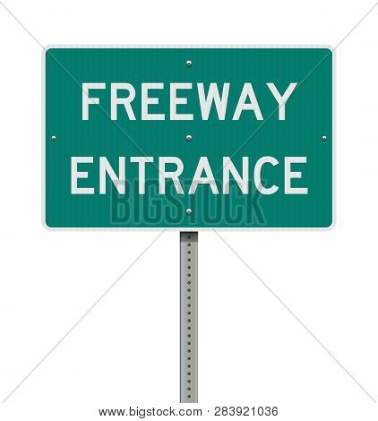 Vector Illustration Of The Freeway Entrance Green Road Sign