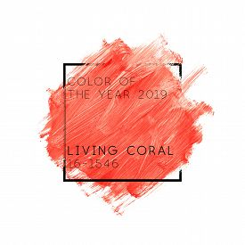 Illustration Of Living Coral Paint Abstract Background. Color Of The Year 2019 Living Coral 16-1546
