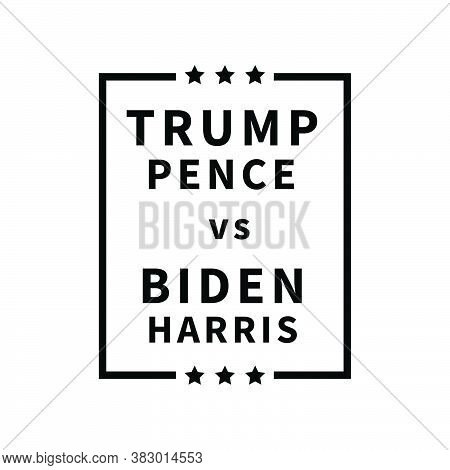 Trump Pence Vs Biden Harris Poster. Poster Depicting 2020 Us Presidential Election Donald Trump And