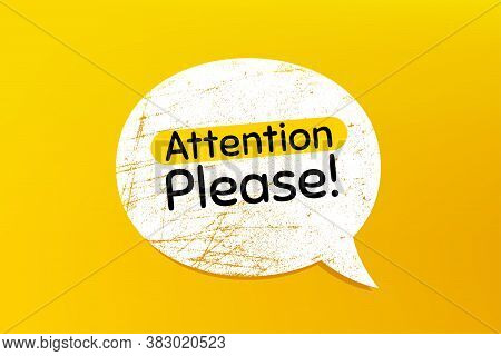 Attention Please. Banner With Grunge Speech Bubble. Special Offer Sign. Important Information Symbol