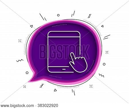 Tablet Pc Icon. Chat Bubble With Shadow. Mobile Device With Hand Cursor Sign. Touchscreen Gadget Sym