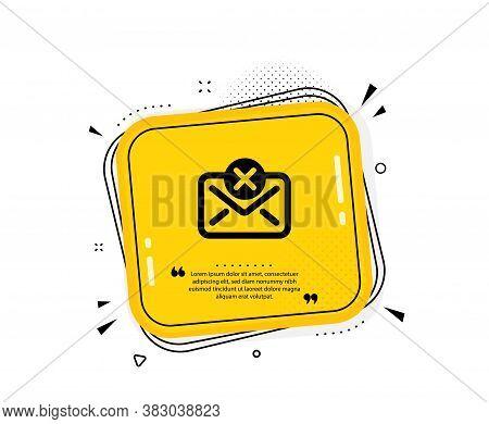 Reject Mail Icon. Quote Speech Bubble. Delete Message Sign. Decline Web Letter. Quotation Marks. Cla