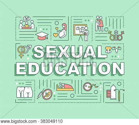 Sexual Education Word Concepts Banner. Instruction And Guidance On Human Sexuality. Infographics Wit
