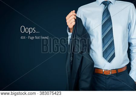 Http 404 Error Not Found Page Template Concept. Error Page 404 Message And Businessperson In Casual