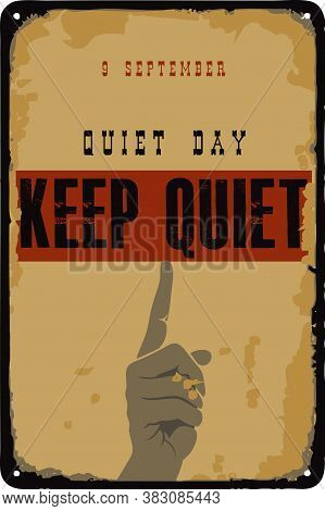 Old Vintage Sign To The Date - Quiet Day. Vector Illustration For The Holiday And Event In September