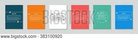 Quote In Box. Square Template For Text Bubbles With Quotation. Background With Frame For Citation. D