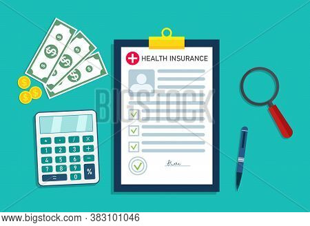 Health Insurance. Medical Form With Money For Healthcare. Icon For Bill In Hospital. Check And Analy