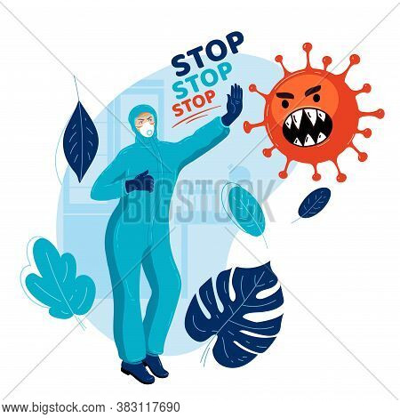 Virologist In Medical Protective Suit Stops Spread Of Virus. Doctor Stops Pandemic. Medicine Stops E