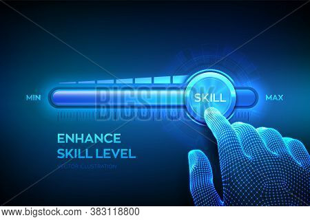 Skill Levels Growth. Increasing Skills Level. Wireframe Hand Is Pulling Up To The Maximum Position P