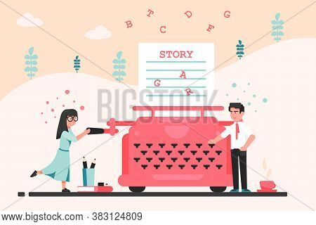 Narration, Writing, Story, Literature Concept. Young Man And Woman Writers Authors Typing Narrative