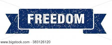 Freedom Grunge Vintage Retro Band. Freedom Ribbon