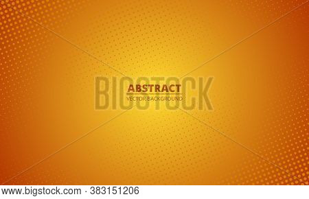Abstract Halftone Gradient Orange Background. Cartoon Style Orange Blurred Backdrop. Vector Illustra