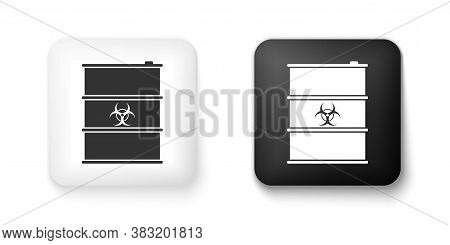 Black And White Biological Hazard Or Biohazard Barrel Icon Isolated On White Background. Radioactive
