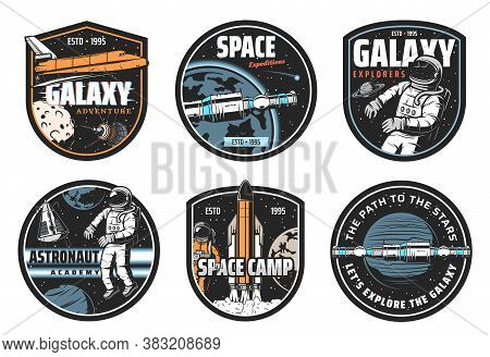 Galaxy Explorer, Space Travel And Astronaut Academy Icons. Shuttle Spaceship, Space Station On Earth